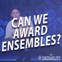 #514 - Can We Award Ensembles? (feat. Matthew Kacergis)