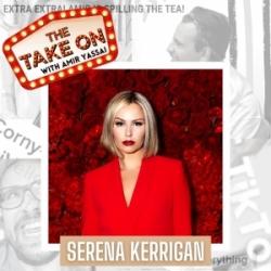 Ep32 - Let's Fucking Date's Serena Kerrigan