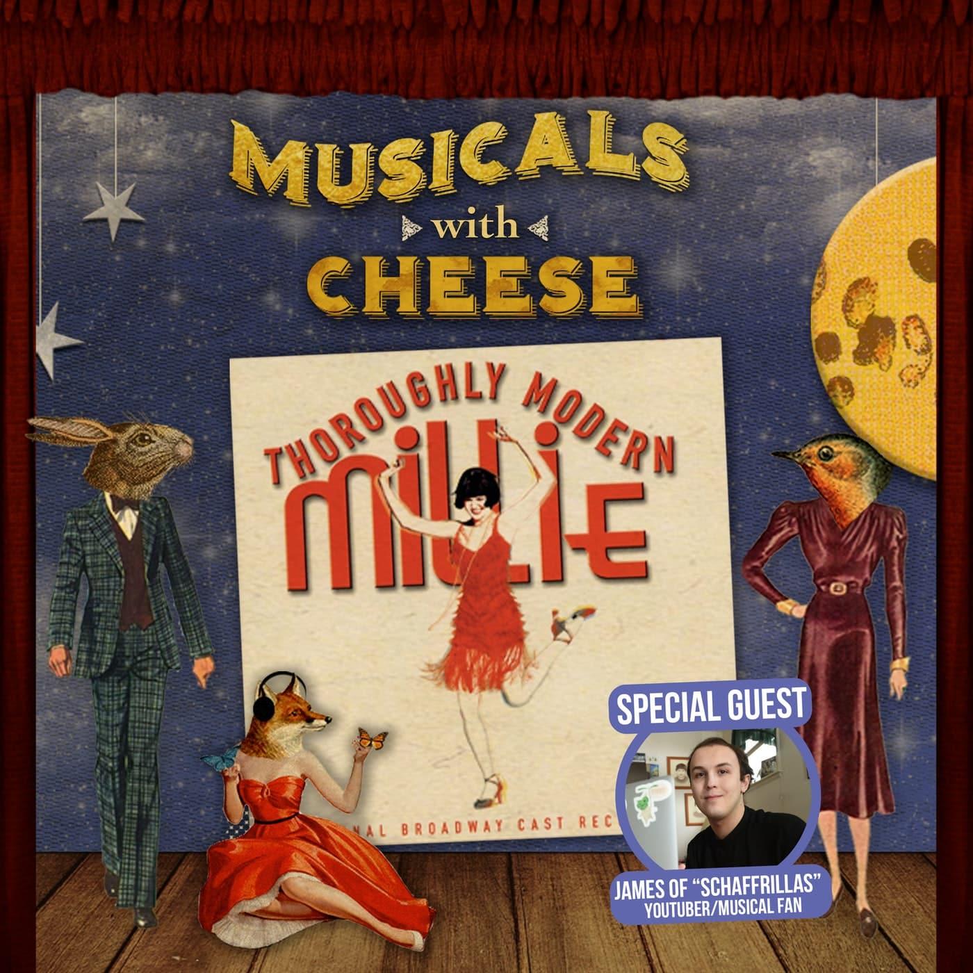 #137 - Thoroughly Modern Millie (feat. Schaffrillas)