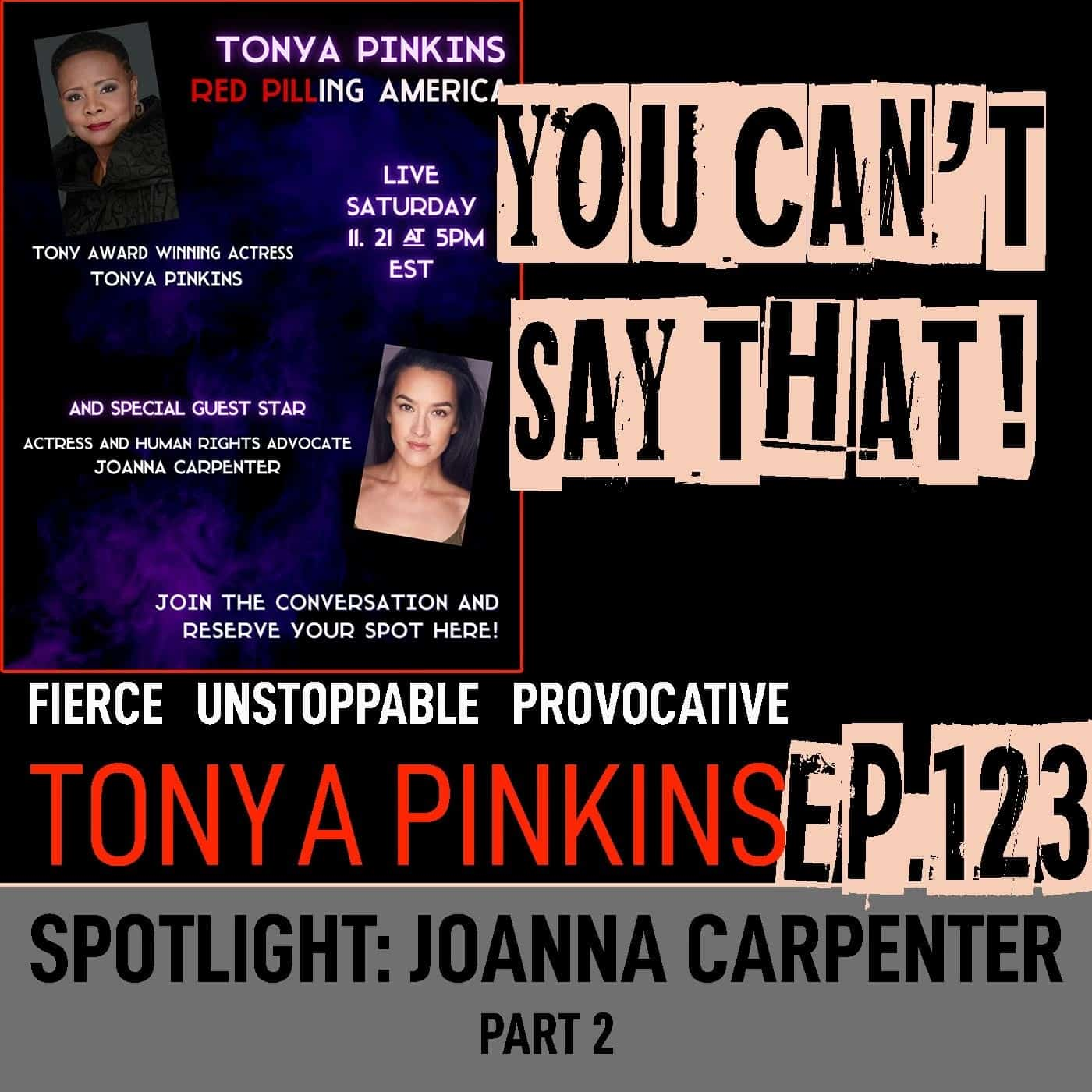 Ep123 - SPOTLIGHT: Red Pilling America with with Joanna Carpenter (Part 2)