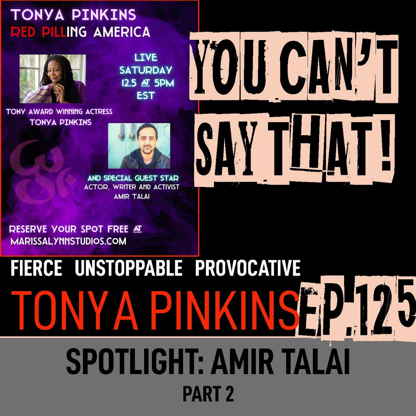 Ep125 - SPOTLIGHT: Red Pilling America with with Amir Talai (Part 2)