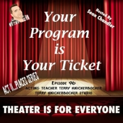 Ep096-Act II Places–Acting Teacher Terry Knickerbocker