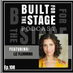 #108 - Liz Flemming - LAST 5 YEARS / Founder of Out of the Box Theatrics