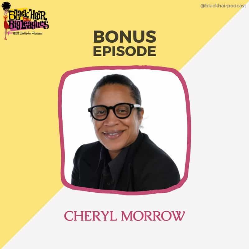 Black History Month Bonus EP: CHERYL MORROW