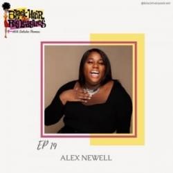 EP 19 Alex Newell, Star of Zoey's Extraordinary...