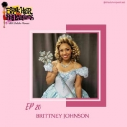 EP 20- Wicked on Broadway's First Black Glinda-...