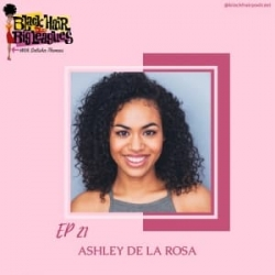 EP-21 From Meangirls and The Voice- Ashley De L...