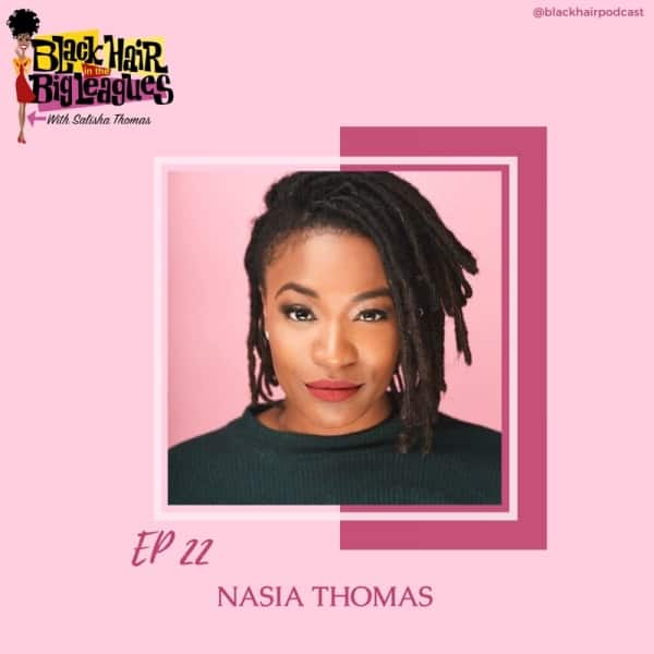 EP 22-Broadway's Ain't Too Proud Nasia Thomas
