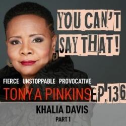 Ep136 - Khalia Davis (Part 1)