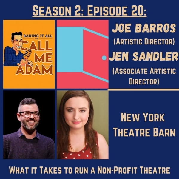 Season 2: Episode 20: Joe Barros & Jen Sandler Return: New York Theatre Barn, Non-Profit Theatre, Off-Broadway, Lessons Learned