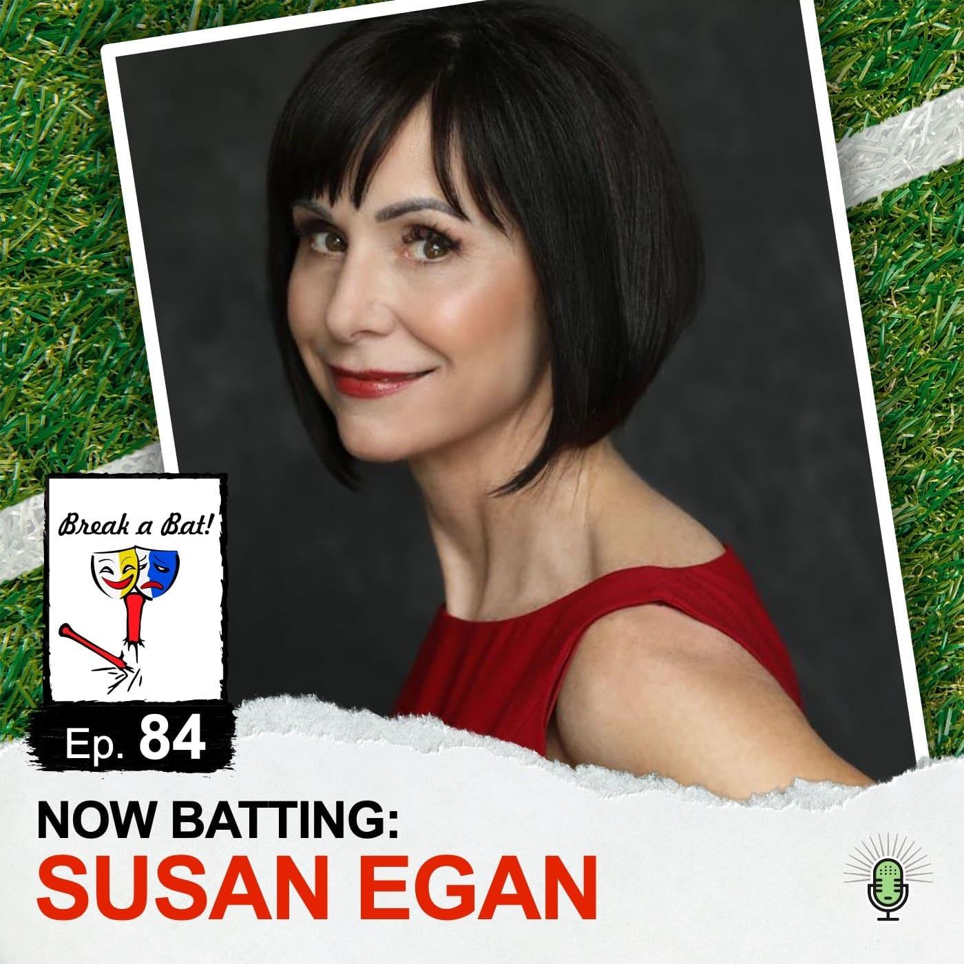 #84 - Now Batting: Susan Egan