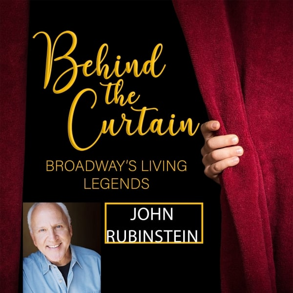 #263 JOHN RUBINSTEIN, Actor- Part One