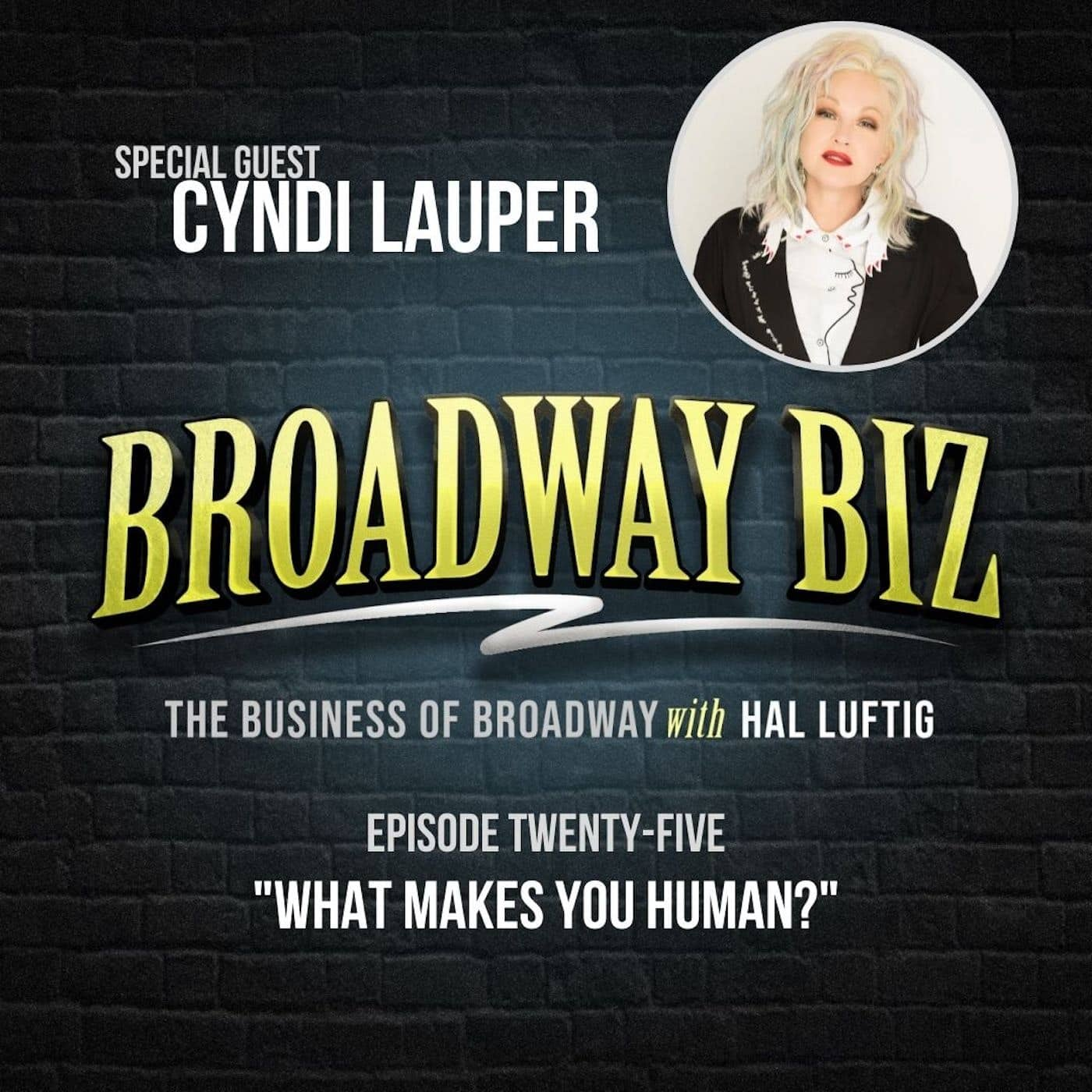 #25 - What Makes You Human? with Cyndi Lauper