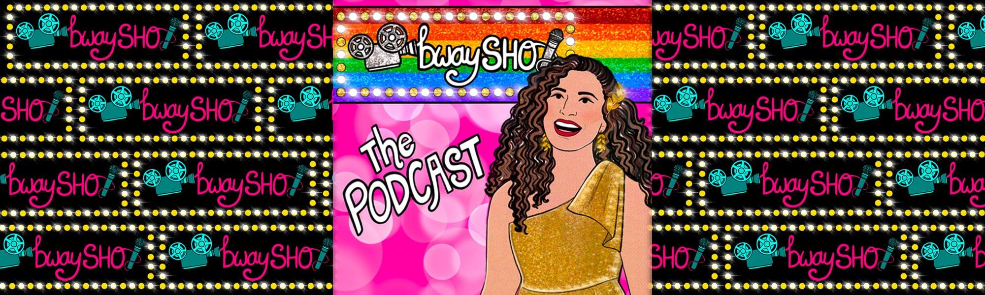 bwaySHO: The Podcast logo
