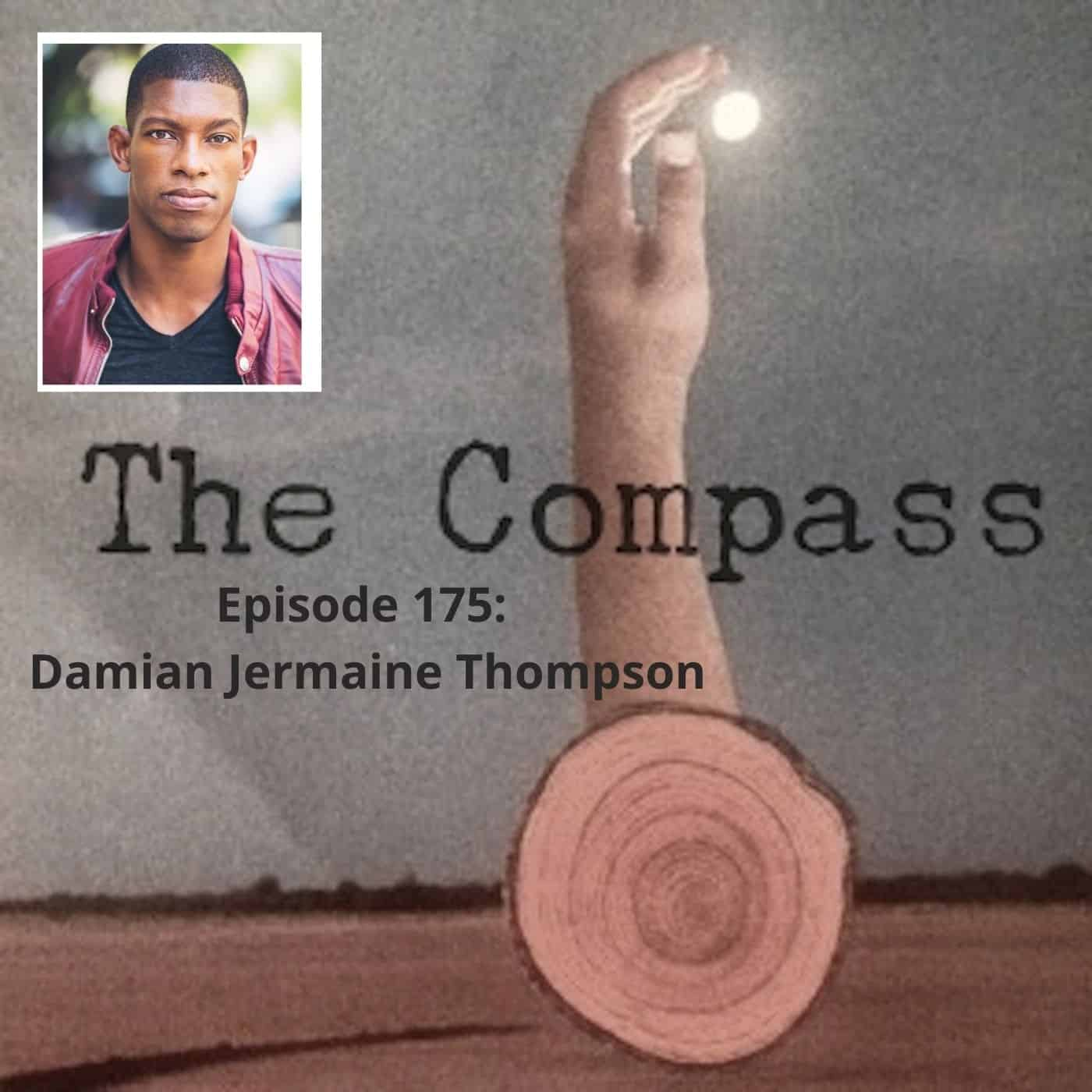 Episode 175: Damian Jermaine Thompson