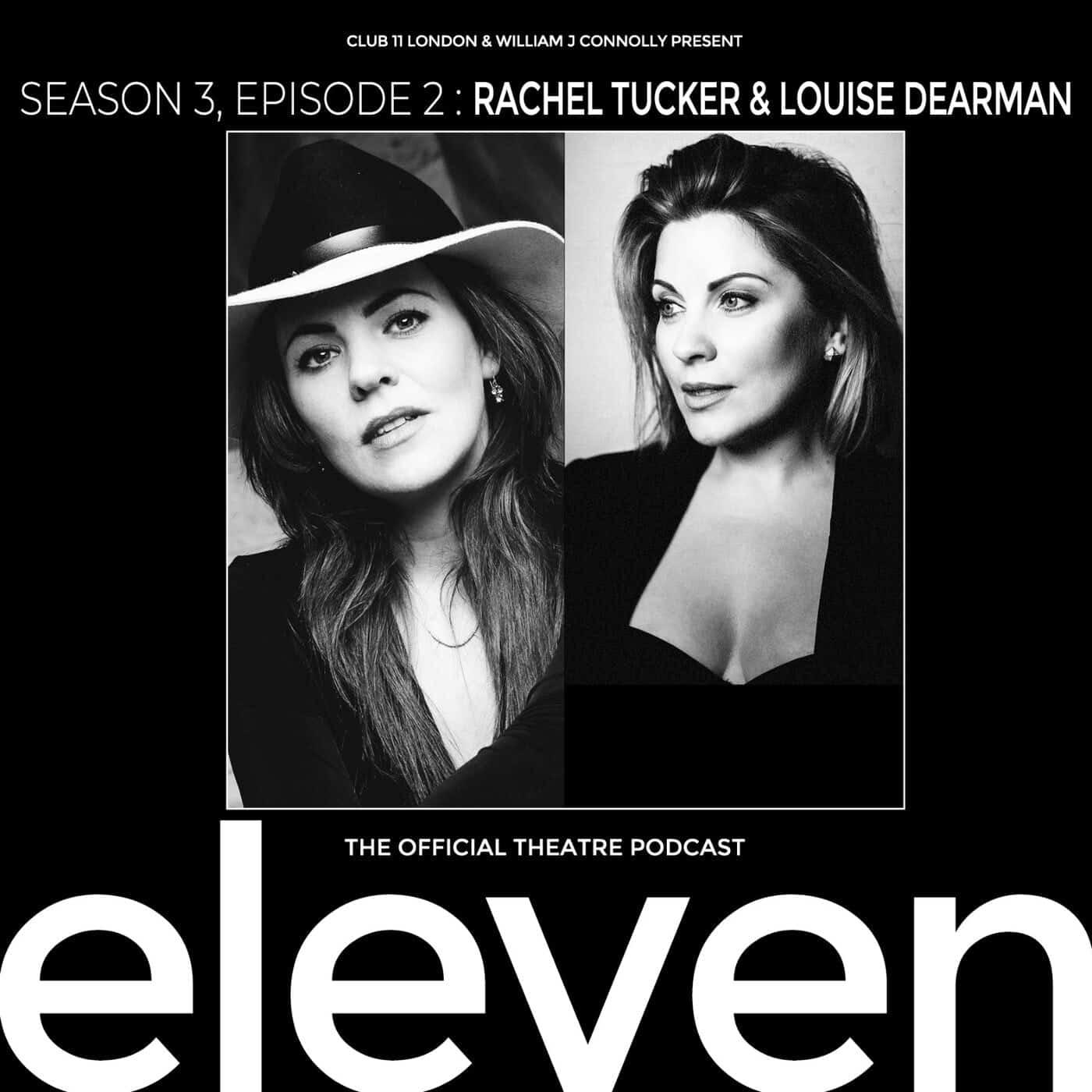 S3 Ep2: Rachel Tucker & Louise Dearman