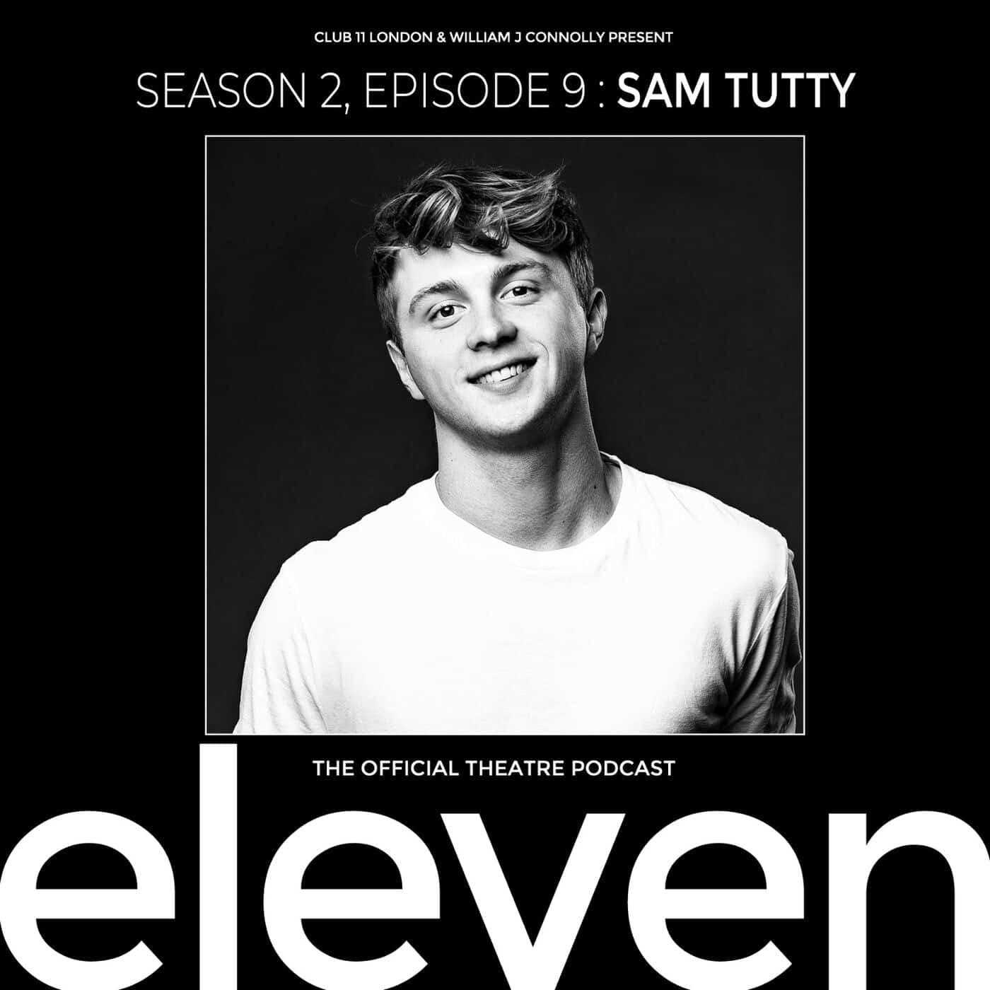 S2 Ep9: Sam Tutty