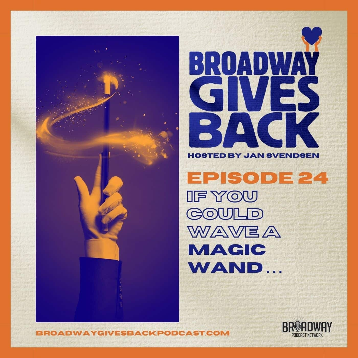 Ep24: If You Could Wave a Magic Wand...