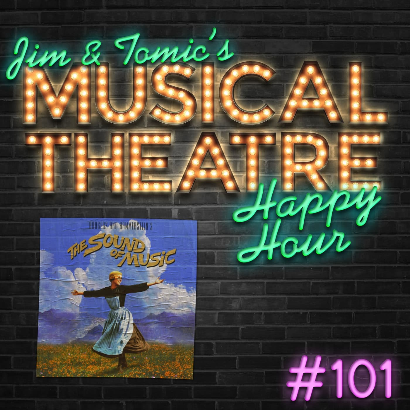 Happy Hour #101 - The Von Trapp Family Podcast - 'The Sound of Music'