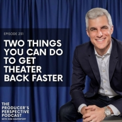 231 - Two Things You Can Do To Get Theater Back Faster