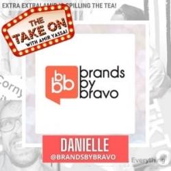 Ep33 - Brands by Bravo: Danielle