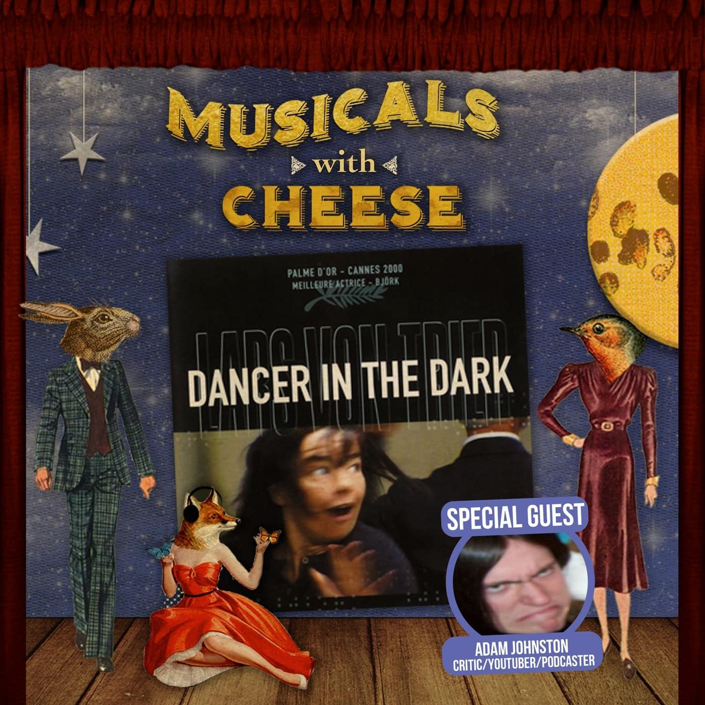 #141 - Dancer in the Dark (feat. Adam Johnston of YMS)