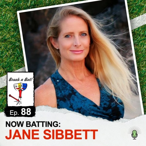 #88 - Now Batting: Jane Sibbett