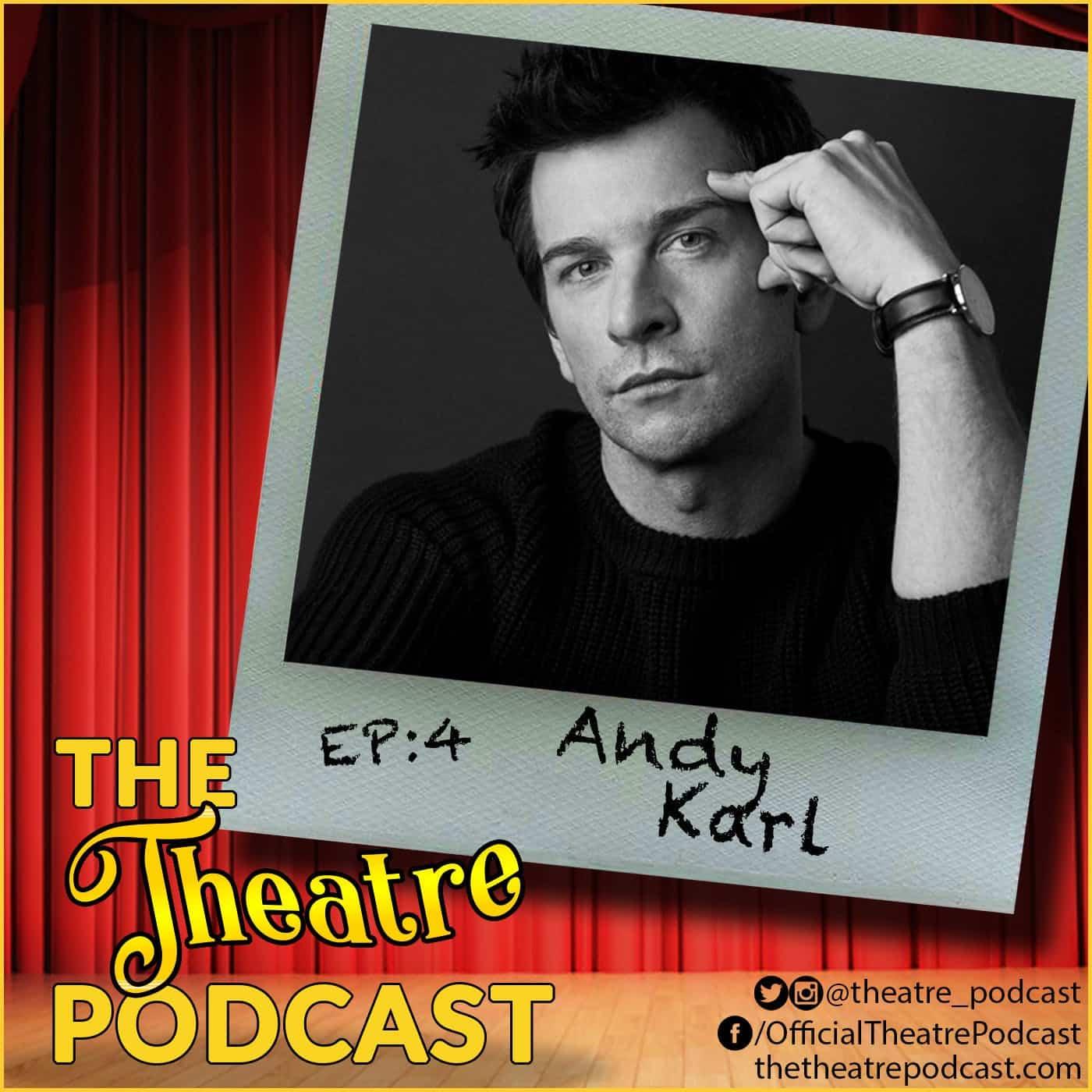 Flashback Friday - Ep4 - Andy Karl: Pretty Woman, Legally Blonde, Rocky, Altar Boyz