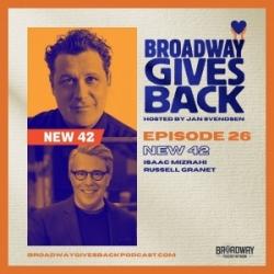 Ep26: Isaac Mizrahi & Russell Granet (New 42)