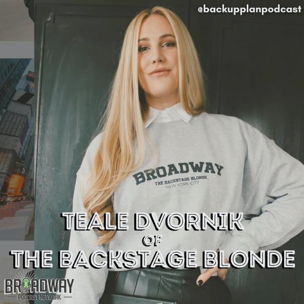 Episode 205- The Backstage Blonde's Teale Dvornik on dressing Broadway
