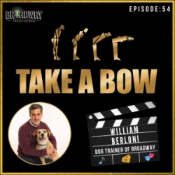 #54 - Bill Berloni, The Dog and Human Trainer