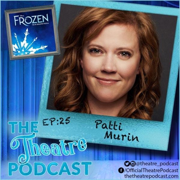Flashback Friday - Ep25 - Patti Murin: Frozen, Lysistrata Jones, Xanadu, Wicked
