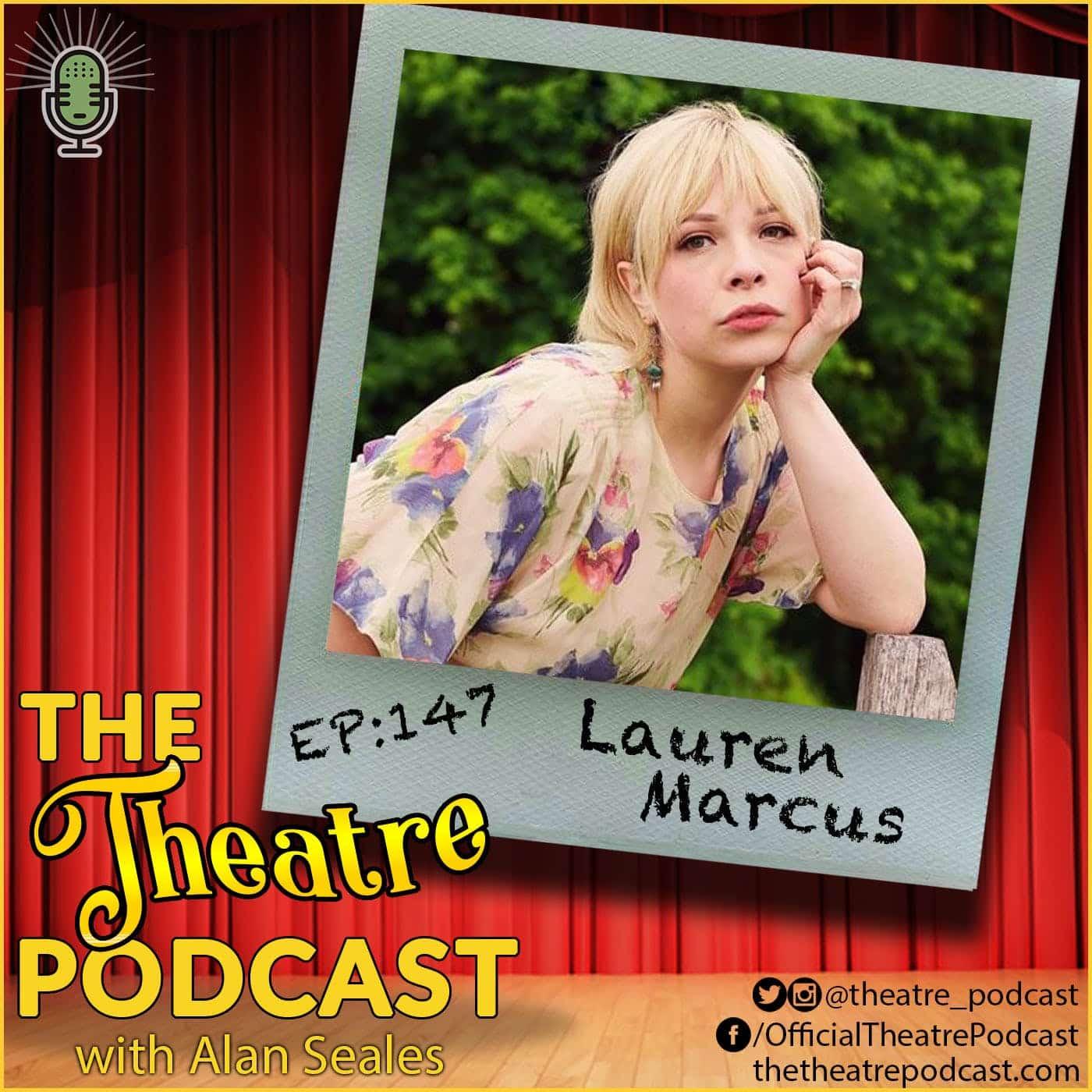 Ep147 - Lauren Marcus: Be More Chill, Tick, Tick... Boom