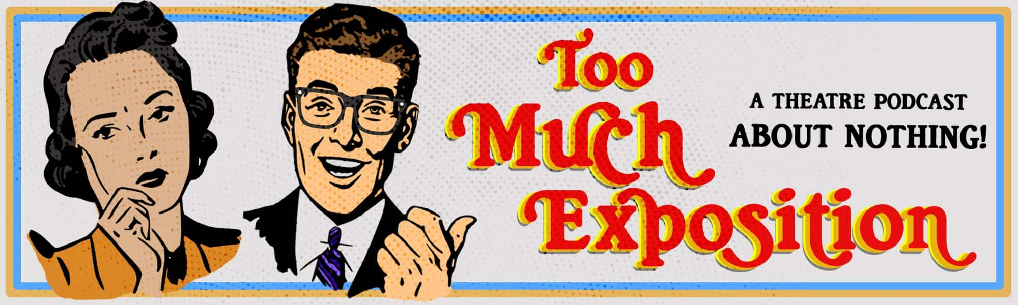 Too Much Exposition banner