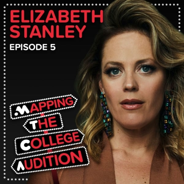Ep. 5 (AE): Elizabeth Stanley (Jagged Little Pill) on Building Your Own MT Degree, The Value of Regional Theatre & Continuing Training
