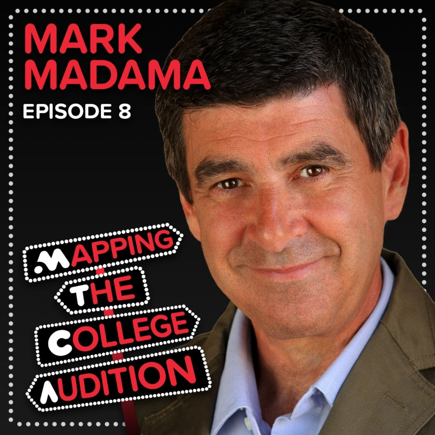 """Ep. 8 (CDD): Mark Madama from University of Michigan on, """"Just"""" Being Yourself, Academics, A Full Life Outside of Theater, & Social Media"""