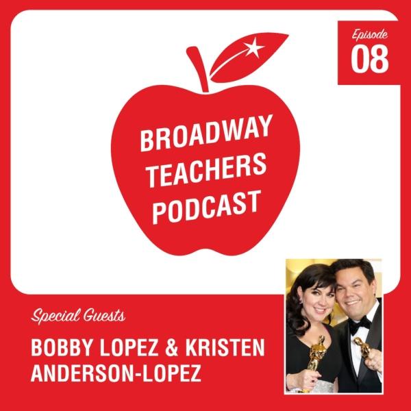 Ep8 - Bobby Lopez & Kristen Anderson-Lopez