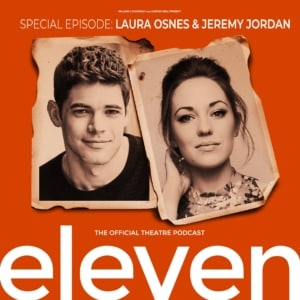 Special Episode: Laura Osnes & Jeremy Jordan