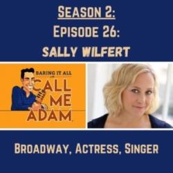 Season 2: Episode 26: Sally Wilfert Returns: Broadway, Actress, Singer, William Finn, CBST, Yom Kippur, Lessons Learned