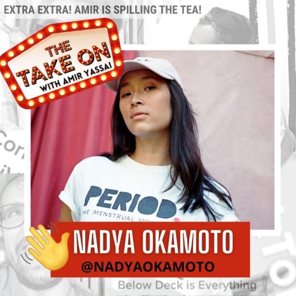 Ep39 - Nadya Okamoto // @nadyaokamoto // TikTok Finds