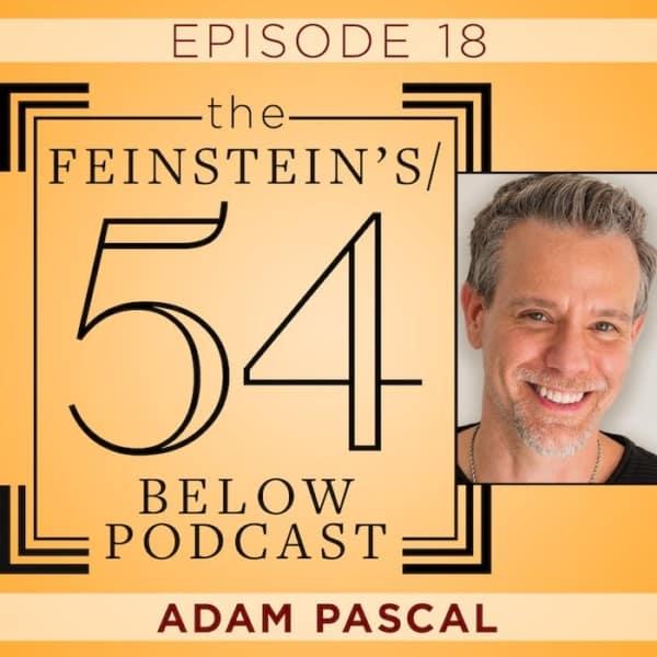 Episode 18:  Adam Pascal