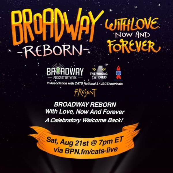 "Bonus - BPN LIVE: CATS Casts Reunion: ""BROADWAY REBORN"""