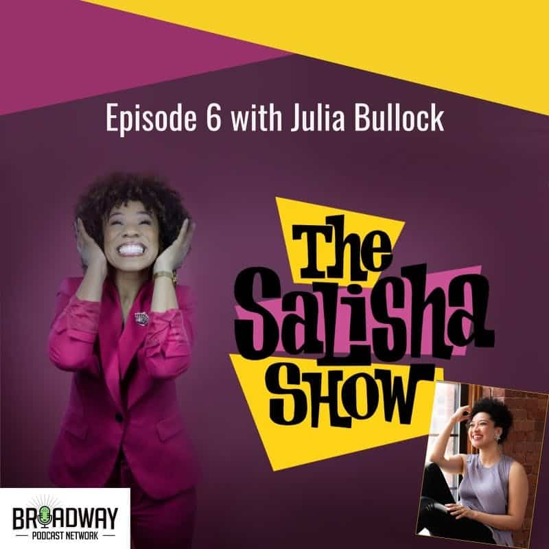 06: Claiming and Owning Your Identity with World-renowned Soprano Julia Bullock