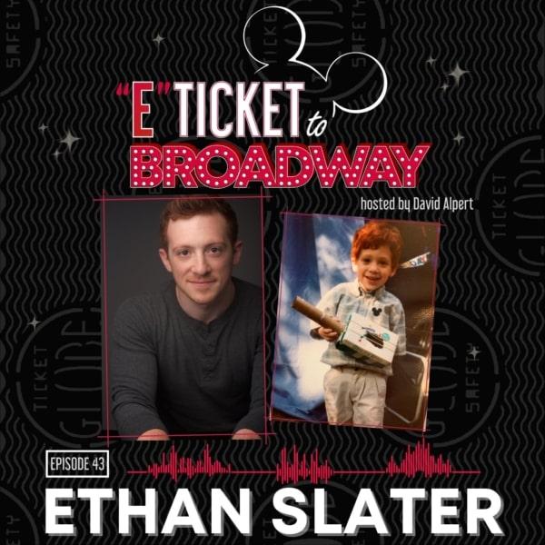 #43 - Ethan Slater