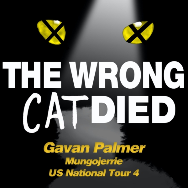 Ep60 - Gavan Pamer, Mungojerrie US National Tour 4