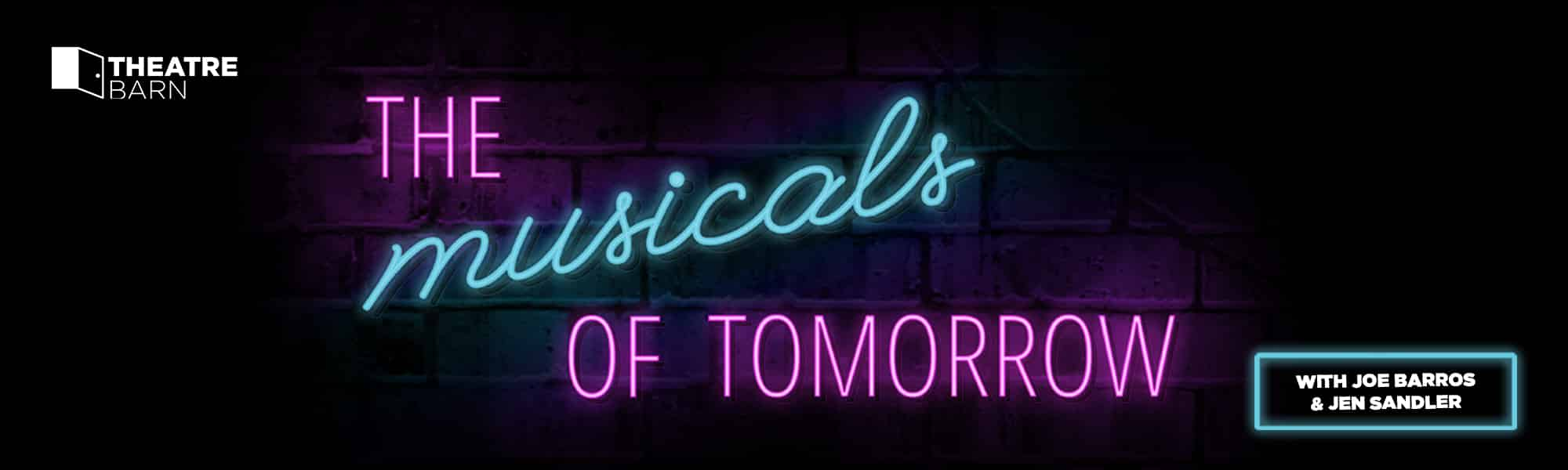 The Musicals of Tomorrow - banner