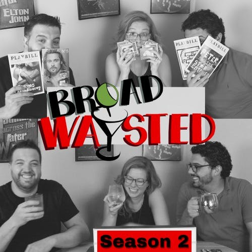 Season 2 gets Broadwaysted!