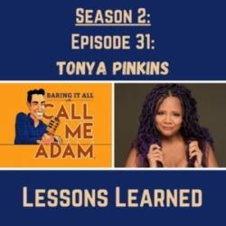 Season 2: Episode 31: Tonya Pinkins Returns: Lessons Learned, Backstage Broadway Stories, Horror Films, Red Pill Movie, Filmmaker
