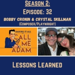 Season 2: Episode 32: Crystal Skillman and Bobby Cronin Return: Lessons Learned, Industry Secrets, Bullying, Sexual Harassment, King Kirby, Mary and Max