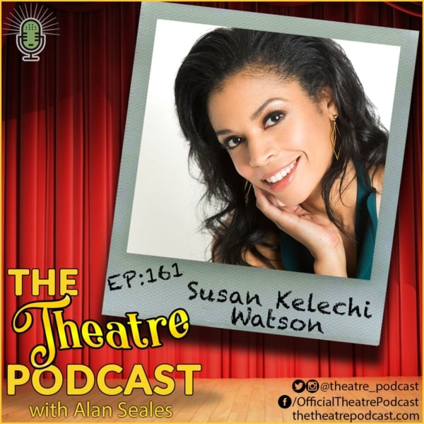Ep161 - Susan Kelechi Watson: This Is Us, Merry Wives, A Naked Girl on the Appian Way